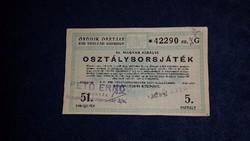 51. Magyar Királyi Osztálysorsjáték 1944 - Ötödik osztály 1/8 sorsjegy árusítói bélyegzéssel