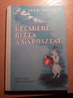 Zelk Zoltán-Kecskére bízta a káposztát 1954