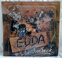 EDDA MŰVEK ELSŐ BAKELIT LEMEZE 1980