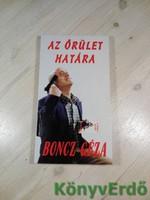 Boncz Géza: Az őrület határa