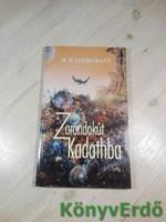 H. P. Lovecraft: Zarándokút Kadathba