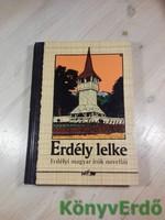 Erdély lelke - Erdélyi magyar írók novellái