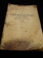A hipnotizmus   írta Tower.  V.   Kőszeg  1926