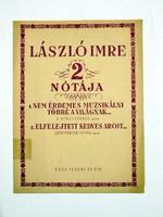 LÁSZLÓ IMRE 2 NÓTÁJA RÉGI EREDETI KOTTA 1580