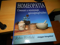 Homeopátia ÚTMUTATÓ A MINDENNAPI EGÉSZSÉGMEGŐRZÉSHEZ