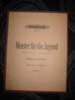 Meister  für die Jugend      Beethoven - Schubert  . Leipzig  C.F. Peters   24x31 cm