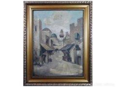 6232 Antik orientalista festmény arab utcarészlet