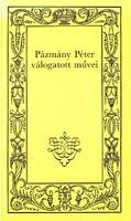 Pázmány Péter válogatott művei 500 Ft