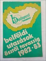 Belföldi utazások ősztől tavaszig 1982 - 83 Budapest Tourist
