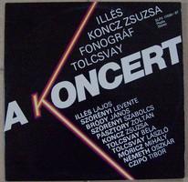 Illés - Koncz - Fonográf - Tolcsvay : A koncert ( dupla LP, Pepita  SLPX 17686-87 )