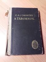 Antik könyv  C.S-Forester    A tábornok    I.világháború ,brit , háborús regény