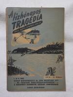 A tízhónapos tragédia 1. füzet, I. és II. rész 1945