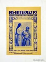 1941 július -  /  KIS HITTERJESZTŐ  /  RÉGI EREDETI MAGYAR ÚJSÁG Szs.:  3832