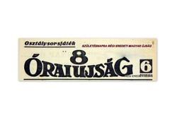 1943 május 5  /  8 ÓRAI ÚJSÁG  /  SZÜLETÉSNAPRA RÉGI EREDETI MAGYAR ÚJSÁG Szs.:  4205