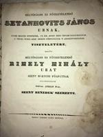 /1843/ Méltóságos És Főtisztelendő Rimely Mihály Urat  Szent Márton Főapátnak Fölszentelné