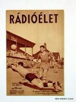 1939 július 21  /  RÁDIÓÉLET  /  RÉGI EREDETI MAGYAR ÚJSÁG Szs.:  2208