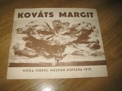 Kováts Margit  szegedi festőművésznő ,kiállítási tájékoztatója  szignóval ,1979