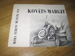 Kováts Margit szegedi festőművésznő ,kiállítási tájékoztatója szignóval ,1972