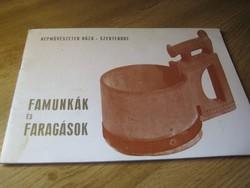 Famunkák és faragások     .Szentendre  Népművészetek Háza  Kiállítás  1970. évek