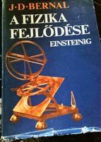 A fizika fejlődése Einsteinig-  Természettudomány, Fizika,Fizikusok,Tudósok -tudományos könyv