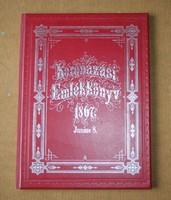 Koronázási emlékkönyv 1867 - Reprint (számozott!)
