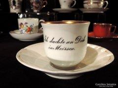 Antik 19.sz. Kardos Virágos Meisseni Csésze Emlék Üdvözlet Feliratos Dacte an Dich in Meissen