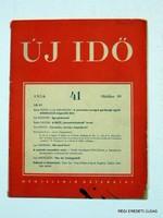 1956 október 10  /  ÚJ IDŐ  /  RÉGI EREDETI MAGYAR ÚJSÁG Szs.:  2188
