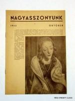 1942 október -  /  NAGYASSZONYUNK  /  RÉGI EREDETI MAGYAR ÚJSÁG Szs.:  4260