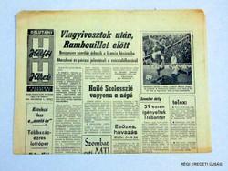 1974 december 2  /  Hétfői Hírek  /  RÉGI EREDETI MAGYAR ÚJSÁG Szs.:  4496