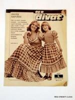 1975 május -  /  EZ A DIVAT  /  RÉGI EREDETI MAGYAR ÚJSÁG Szs.:  4505