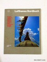 1987 június -  /  LUFTHANSA BORDBUCH  /  RÉGI EREDETI ÚJSÁG Szs.:  3882