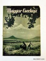 1939 július 15  /  MAGYAR CSERKÉSZ  /  SZÜLETÉSNAPRA RÉGI EREDETI MAGYAR ÚJSÁG Szs.:  5100