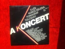 A Koncert - Illés - Koncz - Fonográf - Tolcsvay - 1981 - dupla LP