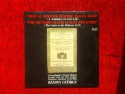 Szövegválogatás a Vizsolyi Bibliából - Bánffy György - 1984 - LP