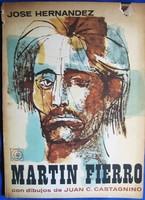 Jose Hernandez: Martin Fierro (RITKA kötet, Ex Librissel) 3500 Ft