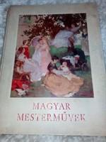 MAGYAR MESTERMŰVEK  1936