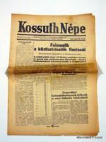 1945 május 30  /  KOSSUTH NÉPE  /  RÉGI EREDETI ÚJSÁG Szs.:  3923