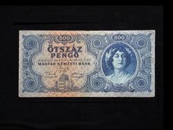 500 PENGŐ - AZ ÚJ BANKJEGY 1945.05.15