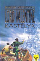 Robert Silverberg: Lord Valentine kastélya 200 Ft