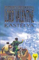 Robert Silverberg: Lord Valentine kastélya 300 Ft