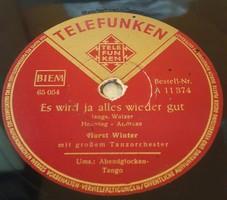 """TELEFUNKEN 10"""" 78rpm sellacklemez német gyártmányú No:65054, 65055"""