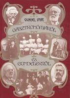 Gundel Imre: Gasztronómiáról és Gundelekről 300 Ft
