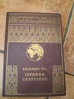 Kelemen Pál: Istenek csatatere A Magyar Földrajzi Társaság Könyvtára kiadványa