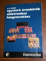A.J. Flind - Egyszerű áramkörök elektronikus hangszerekhez, Műszaki Könyviadó, 1983