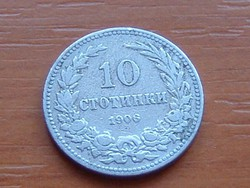 BULGÁRIA 10 CTOTINKI 1906 S+V