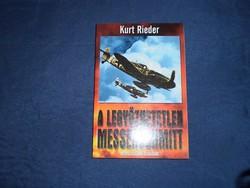 Kurt Rieder: A legyőzhetetlen Messerschmitt