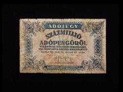 SZÁZMILLIÓS ADÓPENGŐ - 1946 - A LEGNAGYOBB CÍMLET