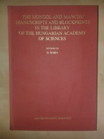 The Mongol and Manchu Manuscripts and Blockprints in the Library of the Hungarian Academy of Science