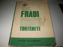 FTC !!  Major- Nagy - Szűcs L.  :   A Fradi labdarúgó szakosztályának  története