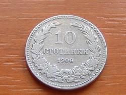 BULGÁRIA 10 CTOTINKI 1906